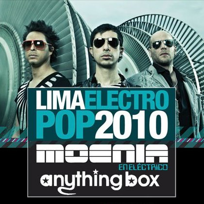 Lima Electropop 2010 Moenia y Anything Box