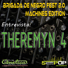 Entrevista Theremyn 4 - Brigada de negro fest 2.0 - 26/06/13