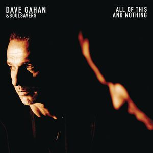 Dave Gahan & Soulsavers - All of This and Nothing (Lyric Video)