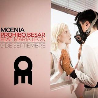 Moenia - Prohibido Besar ft. María León