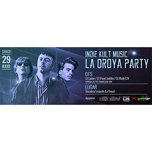 Indie Kult Music - La Oroya Party